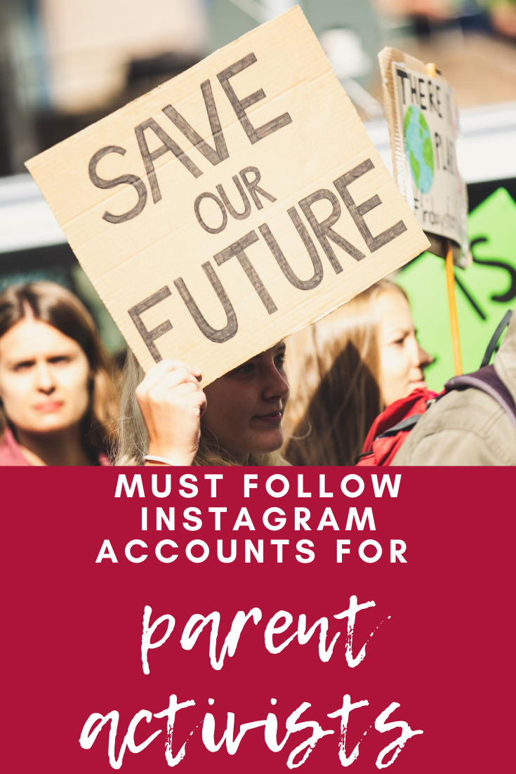 instagram accounts for parent activists